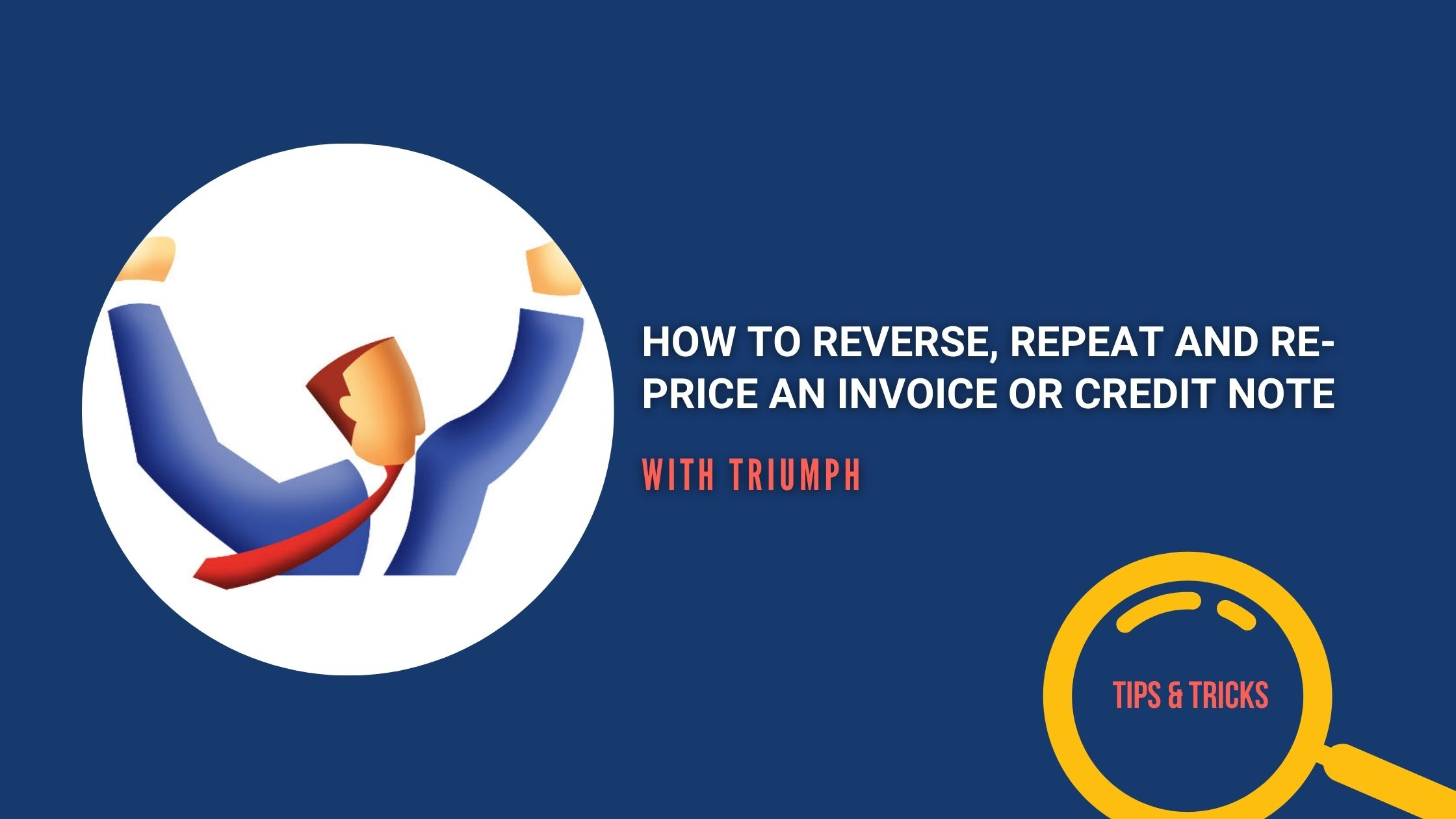 reverse, repeat and re-price an invoice or credit note